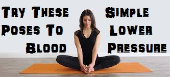 yoga for high blood pressure  8 simple poses that really work