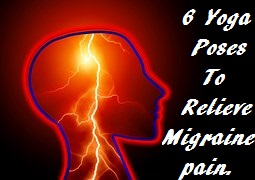 yoga for migraines  6 poses to stop the pain naturally
